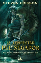 Portada de LA TEMPESTAD DEL SEGADOR (MALAZ: EL LIBRO DE LOS CAÍDOS # 7)