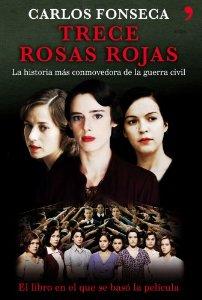 Portada de TRECE ROSAS ROJAS. LA HISTORIA MÁS CONMOVEDORA DE LA GUERRA CIVIL