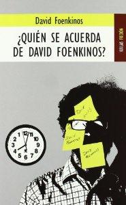 Portada de ¿QUIÉN SE ACUERDA DE DAVID FOENKINOS?