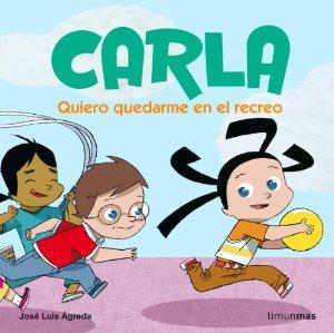 CARLA 3. QUIERO QUEDARME EN EL RECREO