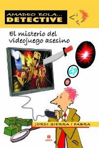 Portada de EL MISTERIO DEL VIDEOJUEGO ASESINO. AMADEO BOLA DETECTIVE