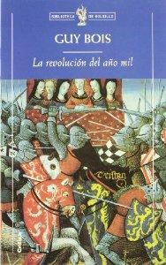 Portada de LA REVOLUCIÓN DEL AÑO MIL: LOURNAND, ALDEA DEL MÂCONNAIS, DE LA ANTIGÜEDAD AL FEUDALISMO