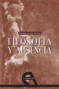 Portada de FILOSOFÍA Y AUSENCIA