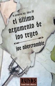 EL ÚLTIMO ARGUMENTO DE LOS REYES (LA PRIMERA LEY 3)
