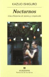 NOCTURNOS, CINCO HISTORIAS DE MÚSICA Y CREPÚSCULO