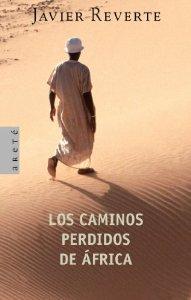 LOS CAMINOS PERDIDOS DE ÁFRICA