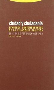 CIUDAD Y CIUDADANÍA: SENDEROS CONTEMPORÁNEOS DE FILOSOFÍA POLÍTICA
