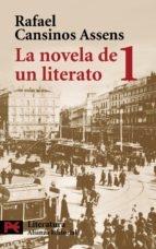 Portada de LA NOVELA DE UN LITERATO 1 (1882-1913)