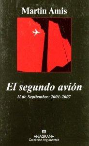 EL SEGUNDO AVIÓN. 11 DE SEPTIEMBRE: 2001-2007