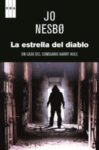Portada de LA ESTRELLA DEL DIABLO (HARRY HOLE #5)