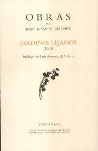 JARDINES LEJANOS (OBRAS JUAN RAMÓN JIMÉNEZ, III)