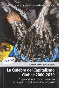 Portada de LA QUIEBRA DEL CAPITALISMO GLOBAL: 2000-2030