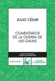 Portada de COMENTARIOS DE LA GUERRA DE LAS GALIAS