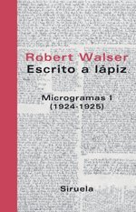 ESCRITO A LAPIZ: MICROGRAMAS I (1924-1925)