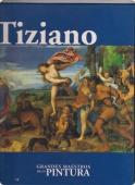 TIZIANO (GRANDES MAESTROS DE LA PINTURA #30)