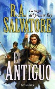 EL ANTIGUO (LA SAGA DEL PRIMER REY #1)