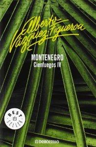 MONTENEGRO (CIENFUEGOS #4)