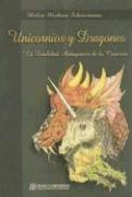 Portada de UNICORNIOS Y DRAGONES: LA DUALIDAD ANTAGÓNICA DE LA CREACIÓN
