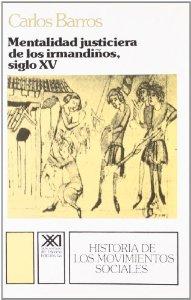Portada de MENTALIDAD JUSTICIERA DE LOS IRMANDIÑOS, SIGLO XV