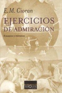 EJERCICIOS DE ADMIRACIÓN Y OTROS TEXTOS