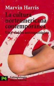 Portada de LA CULTURA NORTEAMERICANA CONTEMPORÁNEA: UNA VISIÓN ANTROPOLÓGICA