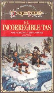 Portada de EL INCORREGIBLE TAS (LOS COMPAÑEROS DE LA DRAGONLANCE#2)