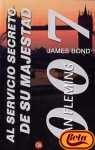 AL SERVICIO DE SU MAJESTAD. (JAMES BOND 007#11)
