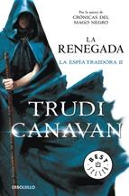 LA RENEGADA (LA ESPÍA TRAIDORA #2)