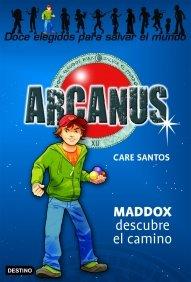 Portada de MADDOX DESCUBRE EL CAMINO (ARCANUS #1)