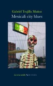 Portada de MEXICALI CITY BLUES