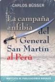 Portada de LA CAMPAÑA ANFIBIA DEL GENERAL SAN MARTÍN AL PERÚ