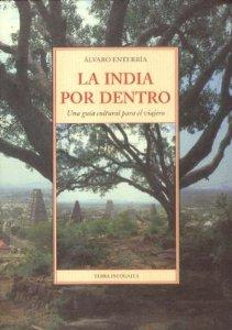 Portada de LA INDIA POR DENTRO: UNA GUÍA CULTURAL PARA EL VIAJERO