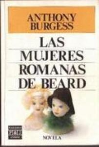 LAS MUJERES ROMANAS DE BEARD