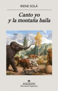 Portada de CANTO YO Y LA MONTAÑA BAILA