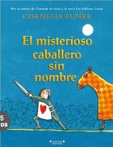 EL MISTERIOSO CABALLERO SIN NOMBRE