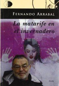 Portada de LA MATARIFE EN EL INVERNADERO