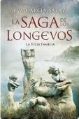 Portada de LA VIEJA FAMILIA (LA SAGA DE LOS LONGEVOS #1)