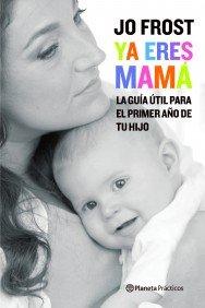 YA ERES MAMÁ