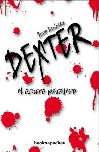 Portada de DEXTER. EL OSCURO PASAJERO (DEXTER #1)
