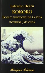 Portada de KOKORO: ECOS Y NOCIONES DE LA VIDA INTERIOR JAPONESA
