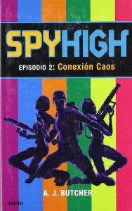 Portada de SPYHIGH 2: CONEXION CAOS