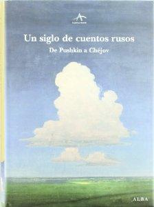 Portada de UN SIGLO DE CUENTOS RUSOS. DE PUSHKIN A CHÉJOV