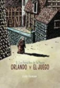 Portada de LOS HERALDOS DE LA LLUVIA (ORLANDO Y EL JUEGO #3)