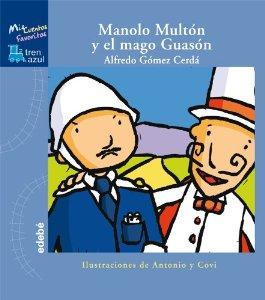 MANOLO MULTON Y EL MAGO GUASÓN