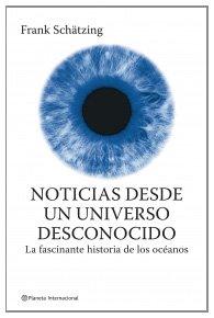 Portada de NOTICIAS DESDE UN UNIVERSO DESCONOCIDO