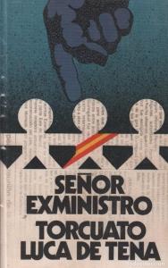 SEÑOR EXMINISTRO