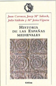 HISTORIA DE LAS ESPAÑAS MEDIEVALES