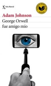 Portada de GEORGE ORWELL FUE AMIGO MIO