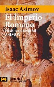 EL IMPERIO ROMANO (HISTORIA UNIVERSAL ASIMOV #6)