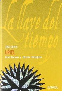 URIEL. LA LLAVE DEL TIEMPO, LIBRO V